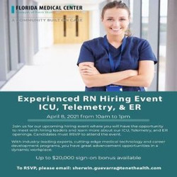Experienced Rn Icu, Telemetry, and Emergency Room Hiring Event on 4/8 | Florida Medical Center