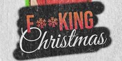 F**king Christmas