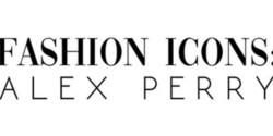 Fashion Icons: Alex Perry