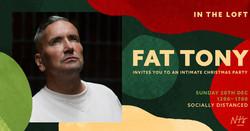 Fat Tony In the Loft
