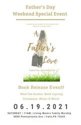 """Father's Day Weekend 2021 Special Event Book Release """"a Father's Love"""" by Tabetha Henderson"""