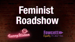 Feminist Roadshow - International Women's Day