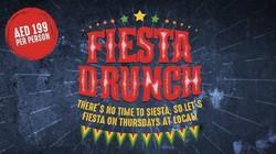 Fiesta Drunch every Thursday @ Local Social Kitchen & Bar in Tecom,Dubai.
