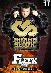 Fleek Fridays ft. Charlie Sloth