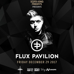 Flux Pavilion at Royale | 12.29.17 | 10:00 Pm | 21+