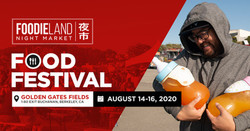 Foodieland Night Market - Sf Bay Area (August 14-16, 2020)