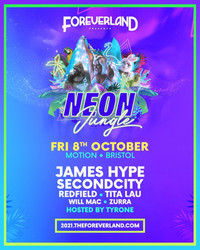 Foreverland Bristol: Neon Jungle Rave