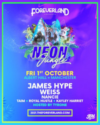 Foreverland Manchester: Neon Jungle Rave