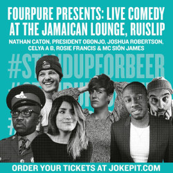 Fourpure Live Comedy @ The Jamaican Lounge Ruislip : Nathan Caton and guests Includes a Free Beer
