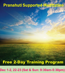Free 2 day Meditation Training Program (Pranahuti Supported Meditation)