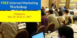 Free Ticket: Internet Marketing Workshop - Singapore(2nd Session)
