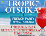French Party Tropical