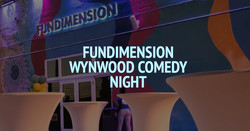 Fundimension Wynwood Comedy Night