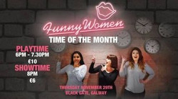 Funny Women - Time of the Month Galway
