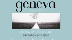 Geneva Live At Komedia Brighton Saturday Feb 1st