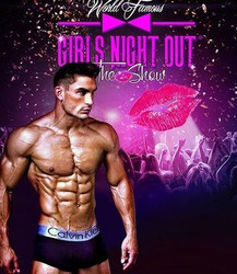 Girls Night Out, The Show