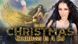 Goddess Is A Dj Live - Christmas Eve Special