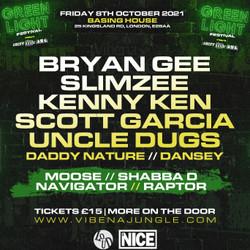 Green Light Weekender with Bryan Gee, Slimzee, Shabba D, Kenny Ken, Uncle Dugs, Scott Garcia