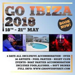 Groove Odyssey Ibiza Weekender 2018 with Joey Negro - Dj Spen + More
