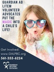 Guardian Ad Litem Program Palm Beach County Be a Voice, Advocate!