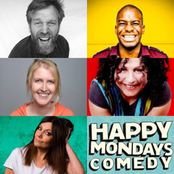 Happy Mondays Comedy Lockdown Live :Tony Law ,Juliet Meyers, Inel Tomlinson,Heidi Regan ,Fiona Allen