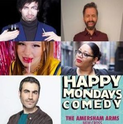 Happy Mondays Comedy at The Amersham Arms New Cross : Marcel Lucont , Julian Deane, Brett Goldstein,