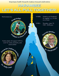 Harambee: Let's All Pull Together - Wisconsin Faith Voices for Justice Annual Celebration
