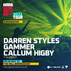 Hard Generation 2021 Tour /// Birmingham