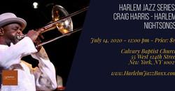Harlem Jazz Series - Craig Harris & Harlem Nightsongs