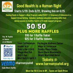 Harmony Cafe's 50/50 and Raffle Fundraiser