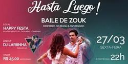 Hasta Luego! | Baile de Zouk (Despedida do Brasil e Aniversário)