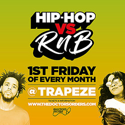 Hip-hop vs RnB @ Trapeze Basement, Friday 6th November