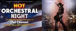 Hot Orchestral Night - A 50th Anniversary Celebration of Neil Diamond's Legendary Album