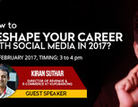 How to Reshape Your Career with Social Media in 2017?