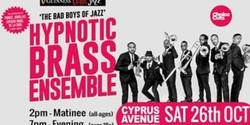 Hypnotic Brass Ensemble (matinee show)