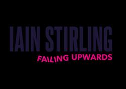 Iain Stirling plus support - Failing Upwards