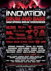 Innovation : D&b Dam Spring Break 2018 w/ Dj Hazard, Dj Guv, Tc, Majistrate