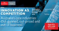 Innovation as Competition: Australia's Asian Future Summit, Sydney 2017