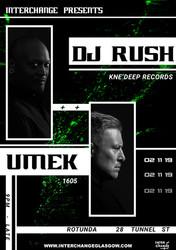 Interchange Presents: Dj Rush & Umek
