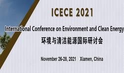 Int'l Conference on Environment and Clean Energy (icece 2021)