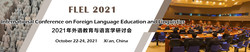 International Conference on Foreign Language Education and Linguistics (flel 2021)