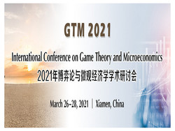 International Conference on Game Theory and Microeconomics (gtm 2021)