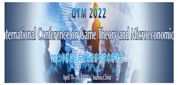 International Conference on Game Theory and Microeconomics (gtm 2022)