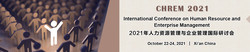 International Conference on Human Resource and Enterprise Management (chrem 2021)