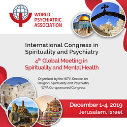 International Congress in Spirituality and Psychiatry, Jerusalem, Dec, 2019