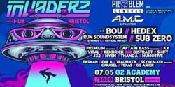 Invaderz Bristol 002 - Bank Holiday Invasion