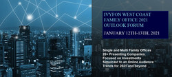Invitation January 12th-13th West Coast - 2021 Outlook Family Office & Institutional Investor Forum