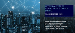 Invitation March 15th Austin - Online 2021 Outlook Family Office & Institutional Investor