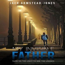 Jaer Armstead-Jones In-Person Book Signing - My Invisible Father