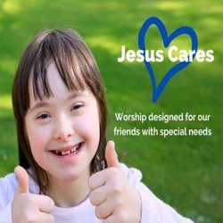 Jesus Cares event for people with special needs (new Time!)